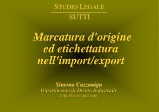 Marcatura d'origine  ed etichettatura  nell'import/export