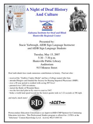 A Night of Deaf History And Culture Sponsored by: Alabama Institute for Deaf and Blind