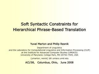 Soft Syntactic Constraints for  Hierarchical Phrase-Based Translation