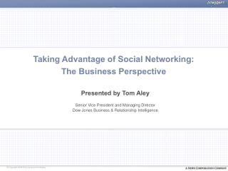 Taking Advantage of Social Networking: The Business Perspective