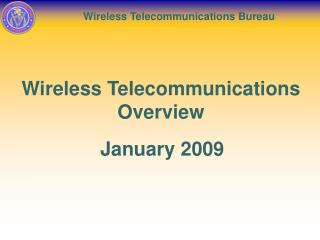 Wireless Telecommunications Overview