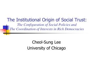 Cheol-Sung Lee University of Chicago