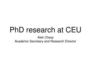 PhD research at CEU