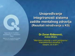 Unapređivanje integriranosti sistema zaštite mentalnog zdravlja  (Rezultati istraživanja u KS)