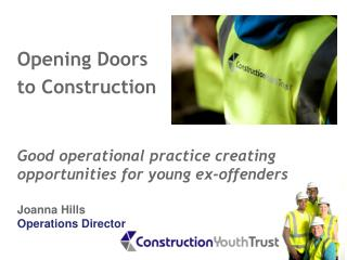 Opening Doors  to Construction