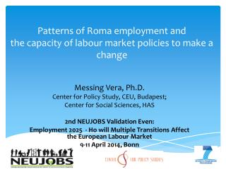 Patterns of Roma employment and  the capacity of labour market policies to make a change