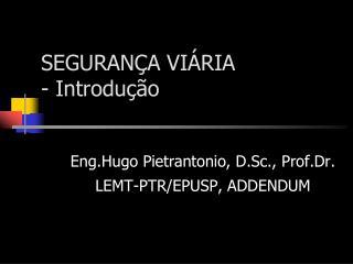 SEGURANÇA VIÁRIA - Introdução