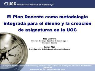 El Plan Docente como metodología integrada para el diseño y la creación de asignaturas en la UOC