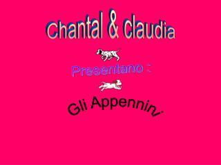 Chantal & claudia