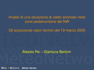 Alessio Re – Gianluca Bertoni