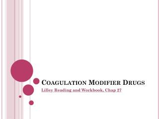 Coagulation Modifier Drugs
