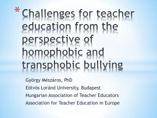 Challenges for teacher education from the perspective of homophobic and  transphobic  bullying
