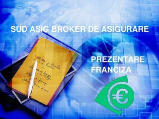 SUD ASIG BROKER DE ASIGURARE