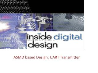 ASMD based Design: UART Transmitter