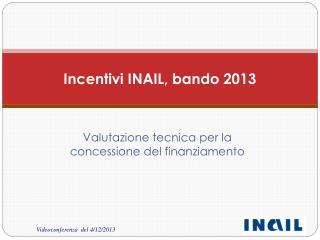 Incentivi INAIL, bando 2013