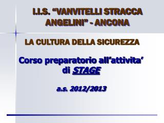 "l.l.S.  ""VANVITELLI STRACCA ANGELINI"" - ANCONA"