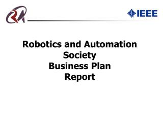 Robotics and Automation Society Business Plan Report