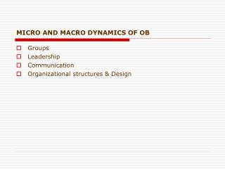 MICRO AND MACRO DYNAMICS OF OB