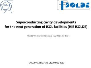 Superconducting cavity developments  for the next generation of ISOL facilities (HIE ISOLDE)