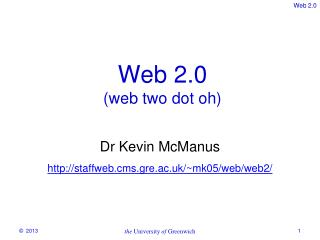 Web 2.0 (web two dot oh)