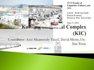 Kaesong  Industrial  Complex  (KIC)