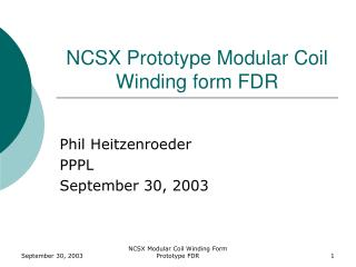 NCSX Prototype Modular Coil  Winding form FDR