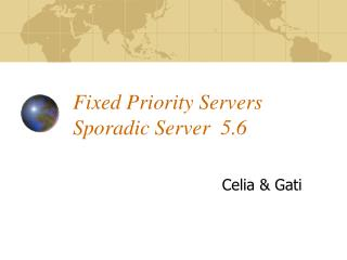 Fixed Priority Servers  Sporadic Server  5.6