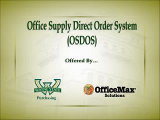 Office Supply Direct Order System (OSDOS)