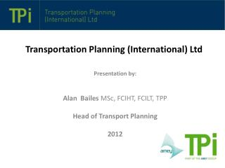 Transportation Planning (International) Ltd