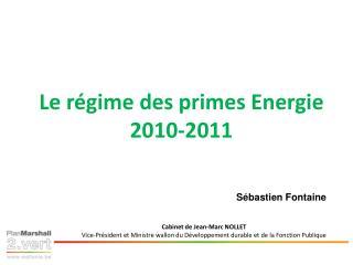Primes   l  nergie Dispositions pour 2010 et 2011