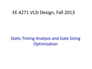 EE 4271 VLSI Design, Fall 2013