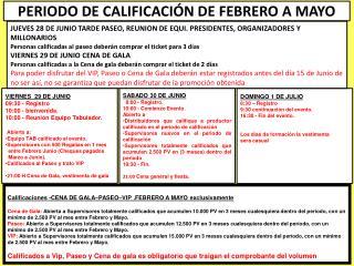Calificaciones -CENA DE GALA–PASEO–VIP .FEBRERO  A MAYO  exclusivamente