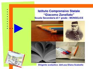 """Istituto Comprensivo Statale """"Giacomo Zanellato"""" Scuola Secondaria di I° grado - MONSELICE"""