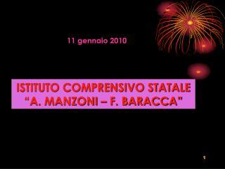 ISTITUTO COMPRENSIVO STATALE �A. MANZONI � F. BARACCA�
