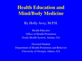 Health Education and Mind/Body Medicine