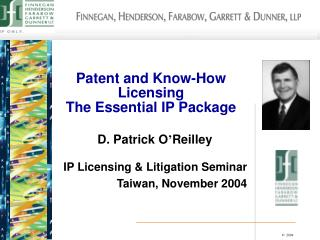Patent and Know-How Licensing The Essential IP Package