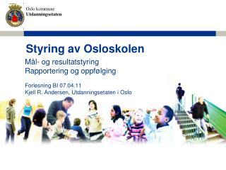 Styring av Osloskolen