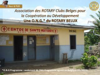Association des ROTARY Clubs Belges pour  la Coopération au Développement