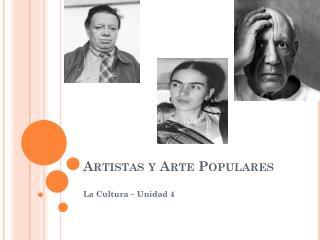 Artistas  y Arte  Populares