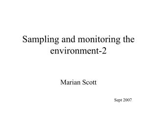 Sampling and monitoring the environment-2