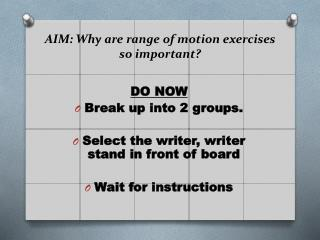 AIM: Why are range of motion exercises so important?