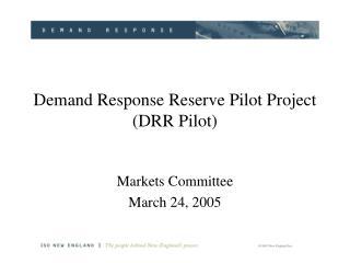 Demand Response Reserve Pilot Project (DRR Pilot)