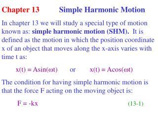 Chapter 13           Simple Harmonic Motion