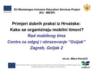EU Montenegro Inclusive Education Services Project (EU - MIESP)