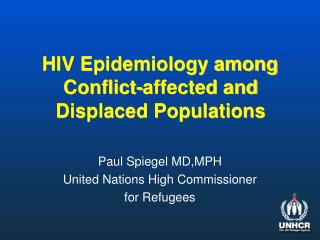 HIV Epidemiology among Conflict-affected and Displaced Populations
