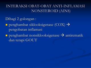 INTERAKSI OBAT-OBAT ANTI-INFLAMASI NONSTEROID (AINS)