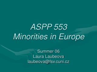 ASPP 553  Minorities in Europe