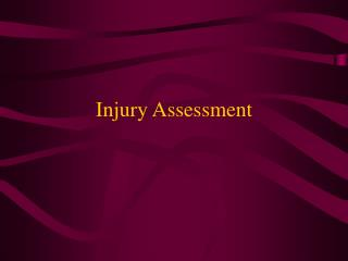 Injury Assessment