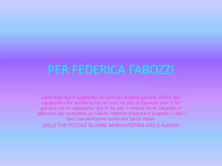 PER FEDERICA FABOZZI