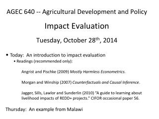 Today:   An introduction to impact evaluation  Readings (recommended only):